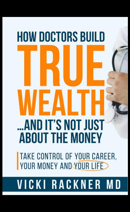 Dr. Vicki Rackner How Doctors Build True Weath Book